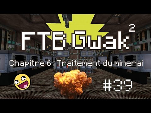 FTB Gwak² #39 - Automatisation lutetium + processing array à 8192 EU/t = FAIL