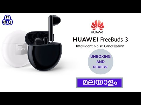HUAWEI FreeBuds 3 | Unboxing and Review | Malayalam