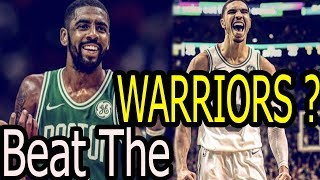 Can The Celtics Actually Compete With The Warriors | Boston Season Preview