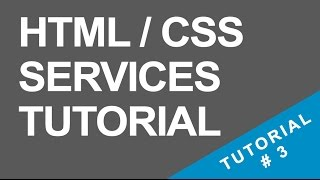 Tutorial 3 - Services Section - HTML / CSS