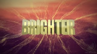 Two Friends - Brighter ft. Jeff Sontag & I Am Lightyear [OFFICIAL LYRIC VIDEO]