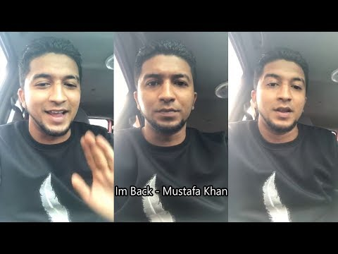 Im Back - Mustafa Khan
