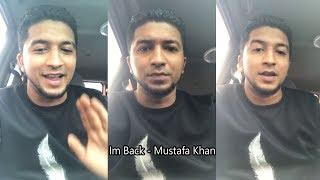 Im Back - Mustafa Khan