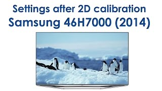 Samsung 46H7000 settings after 2D calibration