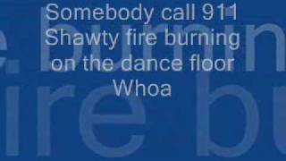 Sean Kingston Fire Burning Lyrics ~~   - Somebody call 911 -