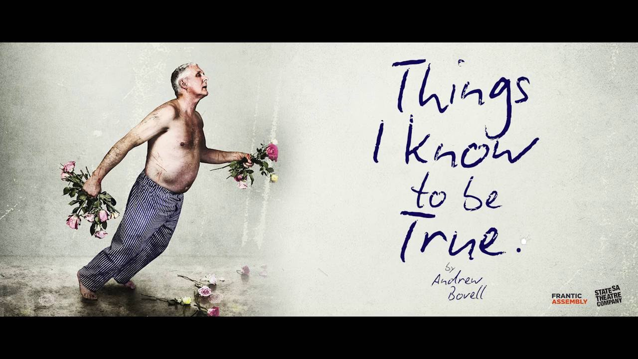 Things I Know About You: Things I Know To Be True UK Trailer