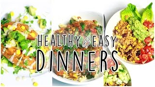 3 Healthy Dinner Ideas! // Easy, Affordable & So Good for You