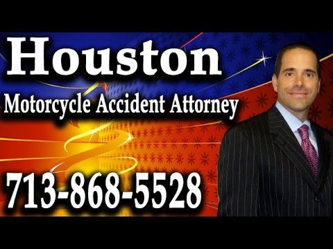 Houston Motorcycle Accident Attorney | 713-868-5528 | Aggressive Accident Defense Houston TX