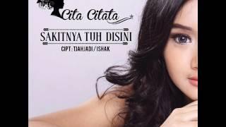 (FULL ALBUM) Cita Citata - Sakitnya Tuh Disini (2014)