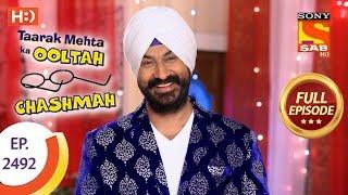 �������� ���� Taarak Mehta Ka Ooltah Chashmah - Ep 2492 - Full Episode - 19th June, 2018 ������
