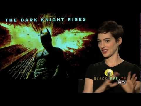 Anne Hathaway talks about playing Catwoman in The Dark Knight Rises Batman film