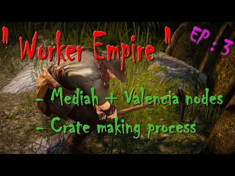 Black Desert - Worker Empire (EP: 3) : Mediah & Valencia nodes