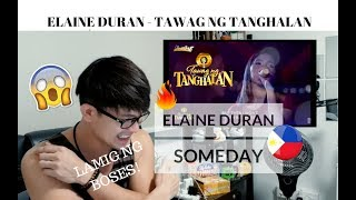 [REACTION] WOW! Firs time reacting to ELAINE DURAN - SOMEDAY | Tawag ng Tanghalan | #JANGReacts