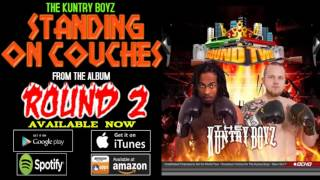 The Kuntry Boyz - Standing On Couches