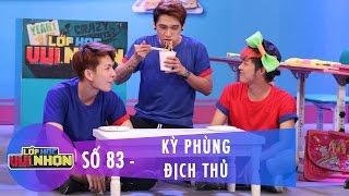 Lớp Học Vui Nhộn 83 | Kỳ Phùng Địch Thủ | Băng Di & Huy Ma | Fullshow [Game Show]