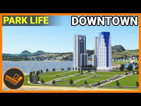 DOWNTOWN - Park Life (Part 24)