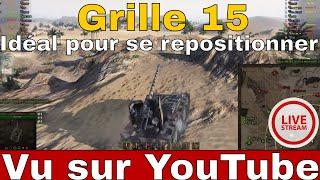 [WoT/FR] Grille 15 - Idéal pour se repostionner  - World of Tanks (français)