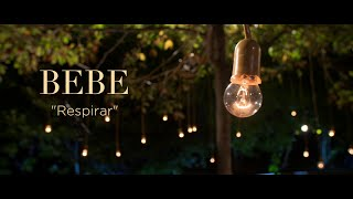 Смотреть клип Bebe - Respirar