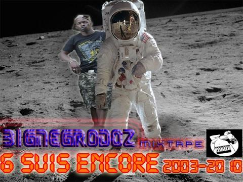 BIGNEGRODOZ MIXTAPE 2003-2010 PARRTI2 GSUIS ENCORE