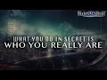 What You Do In Secret Is Who You Really Are