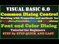 Common dialog control- Font and Color Dialog in Visual Basic 6.0 Tutorial
