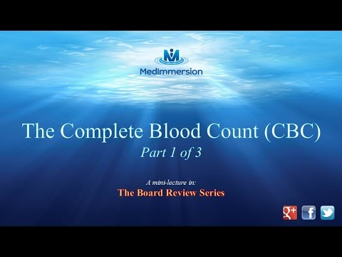Complete Blood Count Pt1
