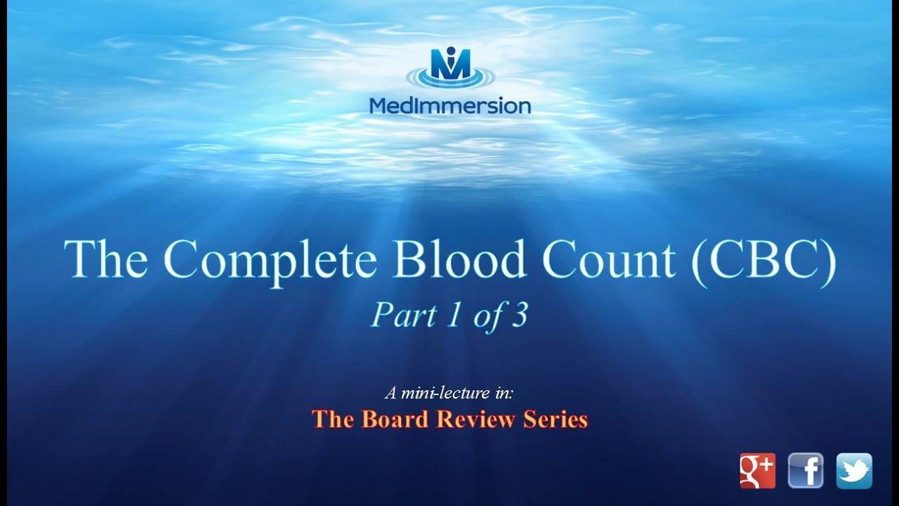 Complete Blood Count pt1