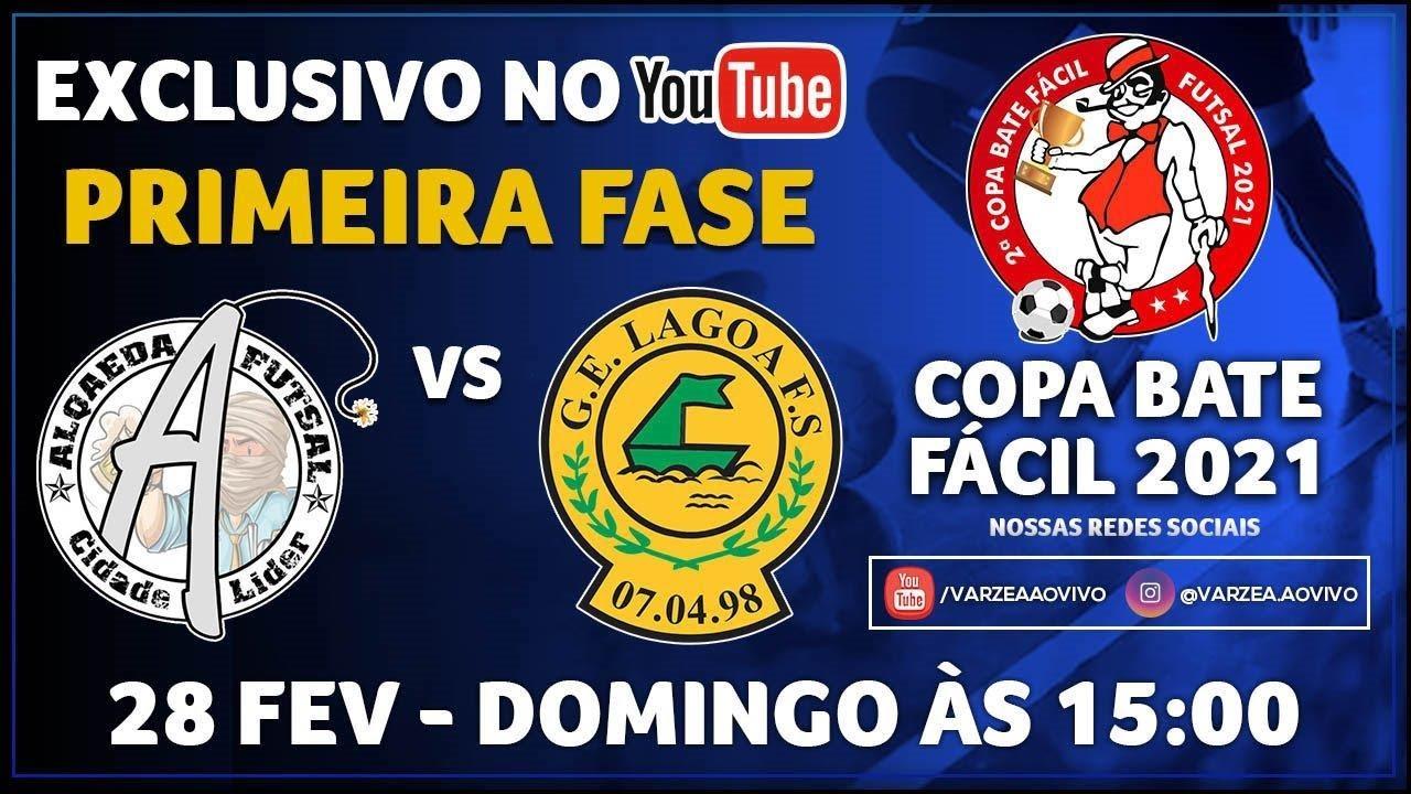 Al Qaeda FS x GE Lagoa FS - Copa Bate Fácil 2021