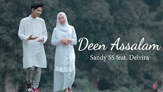 Deen Assalam (Cover Sandy SS feat. Delvira)