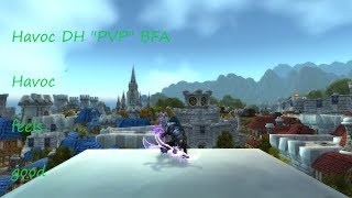 Havoc demon hunter pvp arena bfa 8.0: Havoc feels good [wow]