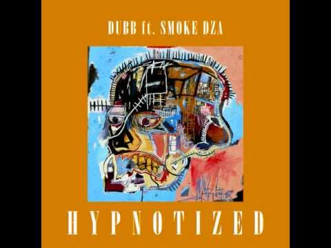 DUBB Featuring Smoke DZA - Hypnotized