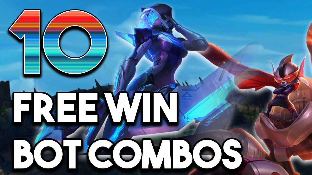 10 Best Free Win Bot Lane Combos Season 10 Best Bot Duo Synergies To Stomp W League Of Legends Youtube