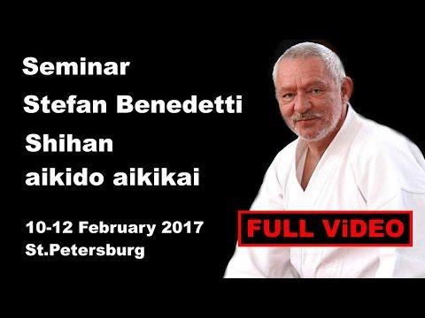 Seminar 13: sensei Stefan Benedetti Shihan aikido aikikai 10 12 February 2017 St Petersburg