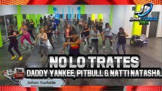 NO LO TRATES by Daddy Yankee, Pitbull & Natti Natasha
