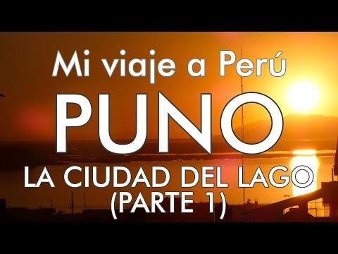 Mi viaje a Perú - 8 - Puno (parte 1)