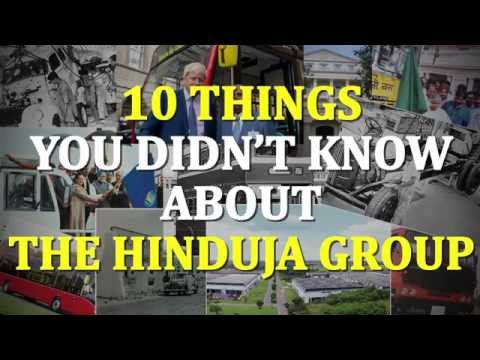 10 Things You Didn't Know About The Hinduja Group | Conglomerates Then & Now