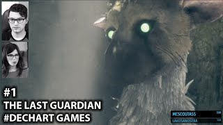 #1 The Last Guardian - We Begin! w/ Dechart Games: Bryan Dechart & Amelia Rose Blaire