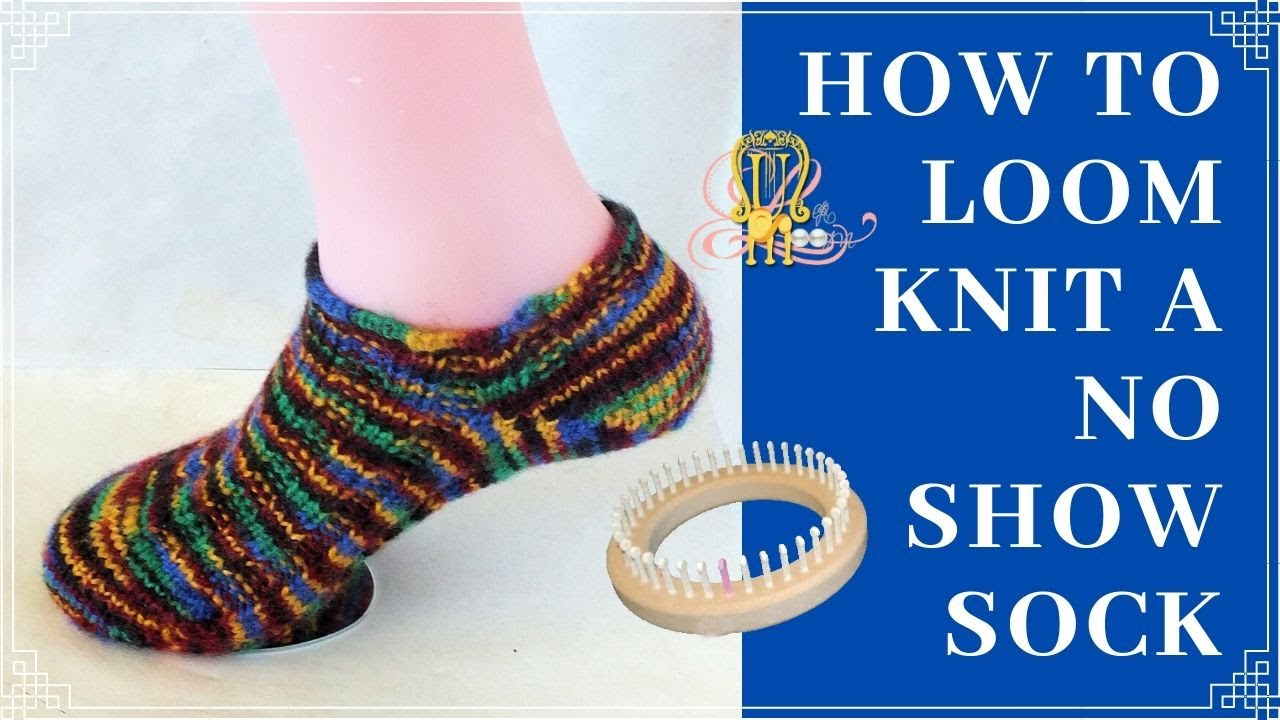 How To Loom Knit No Show Socks Youtube