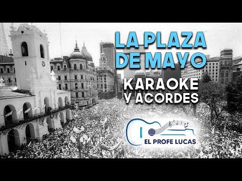 La Plaza de Mayo (karaoke y acordes)