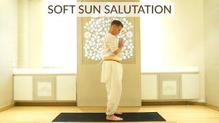 Soft Sun Salutation