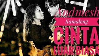 Gambar cover Lirik lagu Cinta Luar Biasa - Andmesh Kamaleng. Cinta Buta ost. aslan aulia