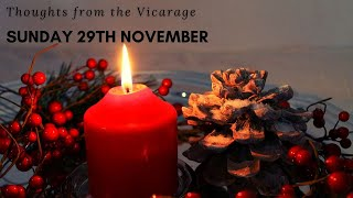 Thoughts from the Vicarage - Sunday 29th November