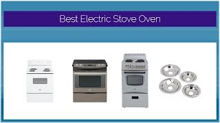 Best Electric Stove Oven