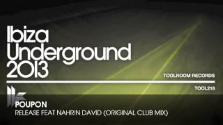 Poupon - Release feat. Nahrin David (Original Club Mix)