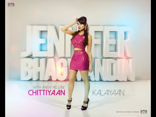 Chittiyaan Kalaiyaan cover by Jennifer Bhagwandin