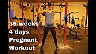 35 weeks 4 days pregnant.