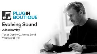 Jules Bromley | Evolving Sound | Tenet James Bond 1917 | Remote Podcast 002