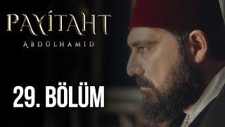 Payitaht Abdülhamid 29.Bölüm (HD)