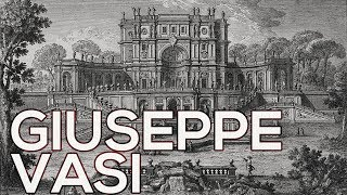 Giuseppe Vasi: A collection of 135 etchings (HD)