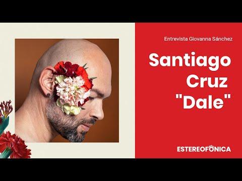 """Santiago Cruz presenta """"Dale"""", su mas reciente álbum   Estereofonica"""